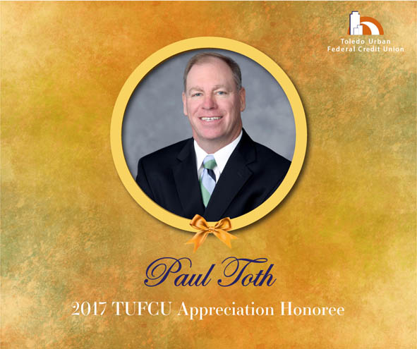 Image of Paul Toth, 2017 T.U.F.C.U. Appreciation Honoree.